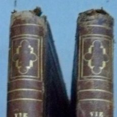 Libros antiguos: VIE DE S.FRANÇOIS XAVIER APOTRE DES INDES ET DU JAPON P.BOUHOURS 1855 . Lote 57516313