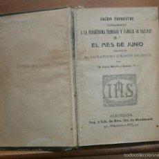 Libros antiguos: LLR 1 EL MES DE JUNIO POR D JUAN MARTÍ Y CANTÓ PBRO. Lote 57531354