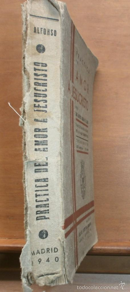 Libros antiguos: LLR 8 Práctica del Amor a Jesucristo - Tercera Edición - Madrid - Foto 2 - 57540655