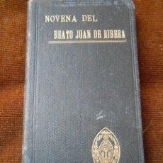 Libros antiguos: NOVENA DEL BEATO JUAN DE RIBERA -1902-. Lote 57655331