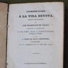Libros antiguos: INTRODUCCION A LA VIDA DEVOTA -SAN FRANCISCO DE SALES - BARCELONA - LIBRERIA RELIGIOSA - 1856.. Lote 57705284