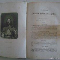 Libros antiguos: HISTORIA DE JESUCRISTO. EXPOSICIÓN DE LOS SANTOS EVANGELIOS.1865.FOLIO. GRABADOS. Lote 57734418