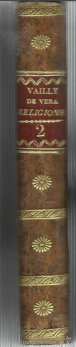 Libros antiguos: TRACTATUS DE VERA RELIGIONE. LUDOVICO BAILLY. VALENTIE. 1825 - Foto 4 - 57764712