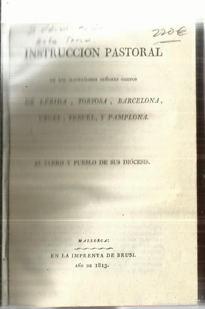 INSTRUCCIÓN PASTORAL AL CLERO Y PUEBLO DE SU DIÓCESIS. 3 OBRAS EN UN TOMO. I. BRUSI.MALLORCA. 1813 (Libros Antiguos, Raros y Curiosos - Religión)