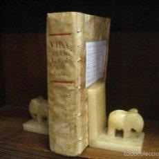 Libros antiguos: VIDA DE LA VENERABLE MADRE ANA PHELIPA DE LOS ANGELES, JUAN ELLACURIAGA 1728, AZ O4. Lote 57820882