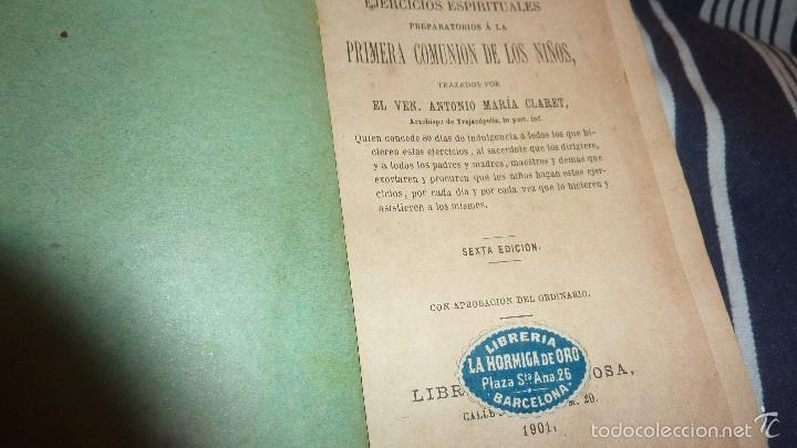 EJERCICIOS ESPIRITUALES PREPARATORIOS A LA PRIMERA 1 COMUNION DE LOS NIÑOS ANTONIO MARIA CLARET 1901 (Libros Antiguos, Raros y Curiosos - Religión)