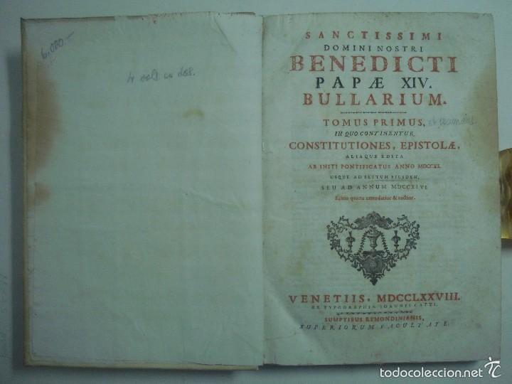 Libros antiguos: BENEDICTI PAPAE XIV, BULLARIUM. 1778. 2 TOMOS EN GRAN FOLIO. PERGAMINO ROMANO. - Foto 4 - 57991661