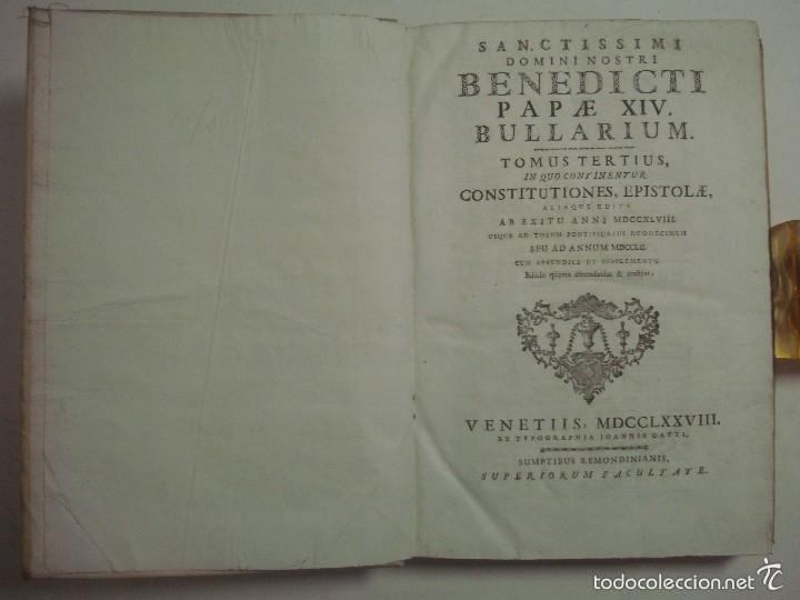 Libros antiguos: BENEDICTI PAPAE XIV, BULLARIUM. 1778. 2 TOMOS EN GRAN FOLIO. PERGAMINO ROMANO. - Foto 6 - 57991661