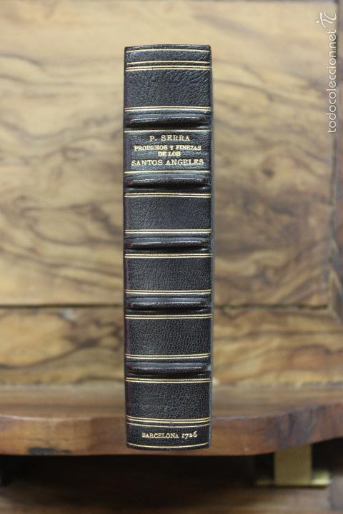 Libros antiguos: PRODIGIOS, Y FINEZAS DE LOS SANTOS ANGELES, HECHAS EN EL... PEDRO SERRA Y POSTIUS. 1726. - Foto 2 - 58013641