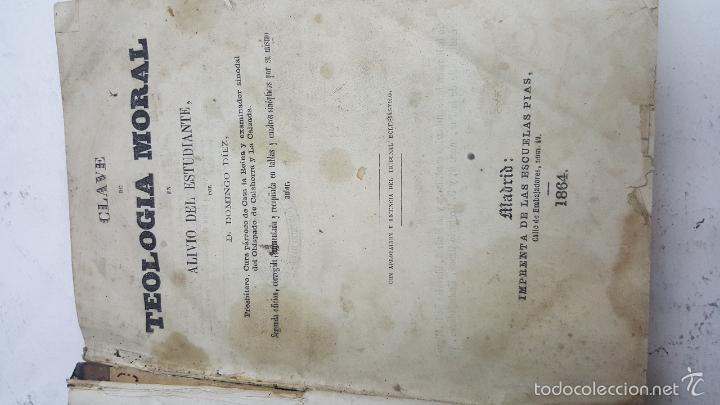 Libros antiguos: Clave de teología moral. Domingo Díez. Año 1864. - Foto 2 - 58078865