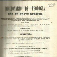 Libros antiguos: DICCIONARIO DE TEOLOGIA POR EL ABATE BERGIER. IMP. DE PRIMITIVO FUENTES. MADRID. 1848. Lote 58078926