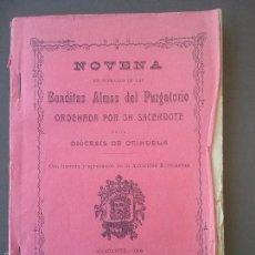 Libros antiguos: ALICANTE.NOVENA BENDITAS ALMAS DEL PURGATORIO. POR UN SACERDOTE DE LA DIOCESIS DE ORIHUELA.. Lote 58102811
