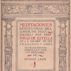 Libros antiguos: DIEGO DE ESTELLA. MEDITACIONES DEVOTÍSIMAS DEL AMOR DE DIOS. MADRID, 1920. RELIGIÓN. Lote 58041141