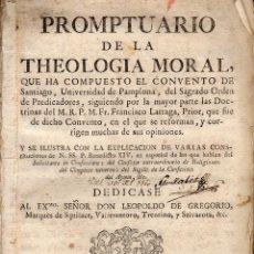 Libros antiguos: PROMPTUARIO DE LA THEOLOGÍA MORAL, FRANCISCO LÁRRAGA, 1760. Lote 58361247