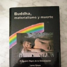 Libros antiguos: LAMA DJINPA - BUDDHA MATERIALISMO Y MUERTE. Lote 58596130
