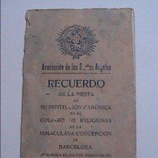 Libros antiguos: LA DEVOCIÓN A LOS SANTOS ÁNGELES.COL. INMACULADA CONCEPCIÓN.1911.BARCELONA.. Lote 58622085