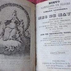 Libros antiguos: RAMILLETE DE FLORES.VIRGEN SANTISIMA.MES DE MAYO.IGLESIA NTRA,SRA DEL PINO.BARCELONA.1857.. Lote 58825061