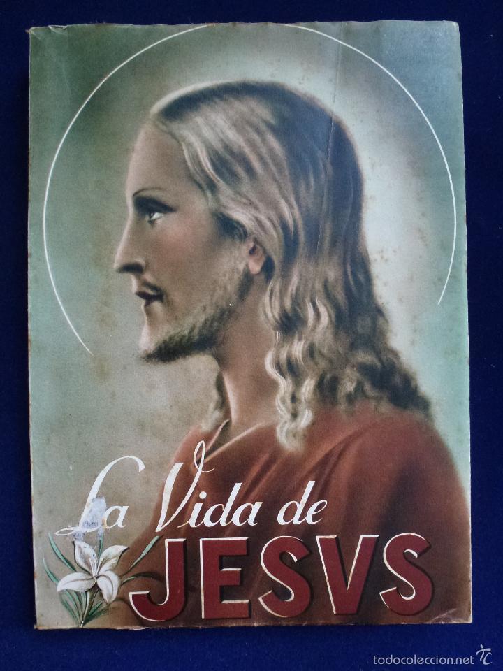 LA VIDA DE JESÚS. 1939 (Libros Antiguos, Raros y Curiosos - Religión)