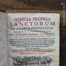 Libros antiguos: OFFICIA PROPRIA SANCTORUM ET ALIARUM FESTIVITATUM ORDINIS CARMELITARUM... 1745. . Lote 59845524