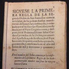 Libros antiguos: SEGUNDA REGLA DE LA ORDEN DE SAN FRANCISCO. Lote 105237526