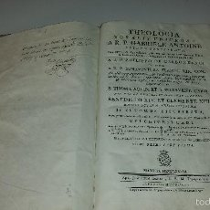 Libros antiguos: THEOLOGIA MORALIS UNIVERSA -1778- GABRIELE ANTOINE. Lote 60281539