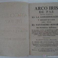 Libros antiguos: PEDRO DE SANTA MARIA Y ULLOA. ARCO IRIS DE PAZ. 1765. 1A EDICIÓN. MÍSTICA.. Lote 60281603