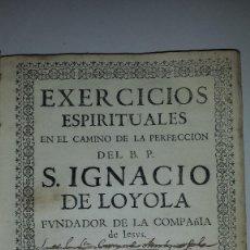 Libros antiguos: EXERCICIOS ESPIRITUALES DE SAN IGNACIO DE LOYOLA - 1732. Lote 60286623