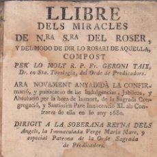 Libros antiguos: GERONI TAIX. LLIBRE DES MIRACLES DE NRA. SRA. DEL ROSER. GERONA, 1685.. Lote 60330927
