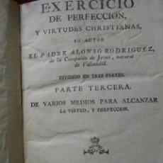 Libros antiguos: EXERCICIO DE PERFECCION Y VIRTUDES CHRISTIANAS -PARTE TERCERA -P.ALONSO RODRIGUEZ. Lote 60998255