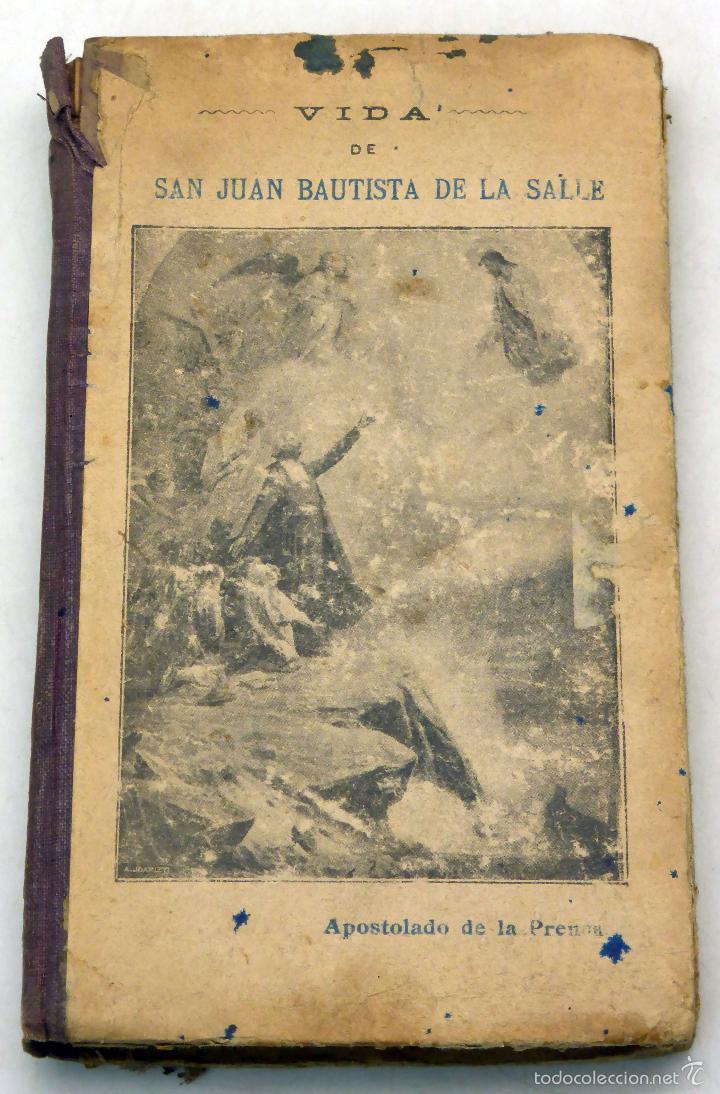 VIDA SAN JUAN BAUTISTA DE LA SALLE BIBLIOTECA APOSTOLADO PRENSA 1912 (Libros Antiguos, Raros y Curiosos - Religión)