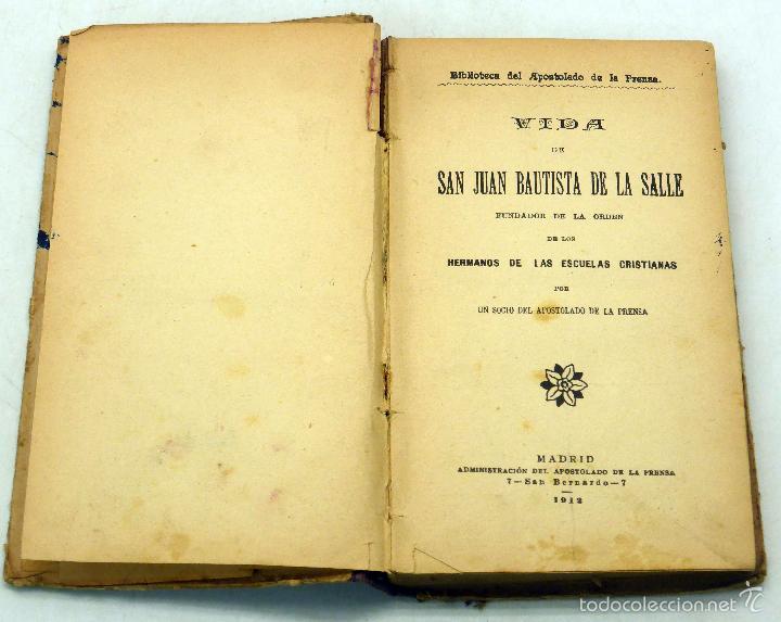 Libros antiguos: Vida San Juan Bautista de la Salle Biblioteca Apostolado Prensa 1912 - Foto 2 - 222736867