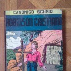 Libros antiguos: ROBINSÓN CRISTIANO - CANÓNIGO SCHMID. Lote 61798352
