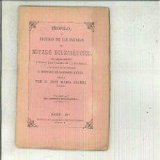 Libros antiguos: TEÓFILO O PRUEBAS DE LAS PRUEBAS DEL ESTADO ECLESIÁSTICO. JOSÉ MARÍS SBARBI. Lote 62618132