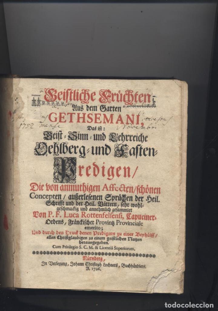 ANTIGUO LIBRO RELIGIOSO EN ALEMAN-AÑO 1726-P.F.LUCA ROTTENFELFENFI-GETHSEAMANI (Libros Antiguos, Raros y Curiosos - Religión)