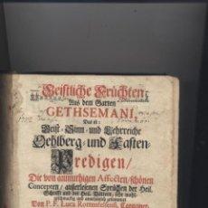 Libros antiguos: ANTIGUO LIBRO RELIGIOSO EN ALEMAN-AÑO 1726-P.F.LUCA ROTTENFELFENFI-GETHSEAMANI. Lote 62732160