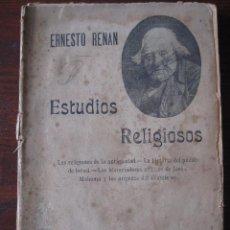 Libros antiguos: ESTUDIOS DE HISTORIA RELIGIOSOS ERNESTO RENAN 1901. Lote 62882792