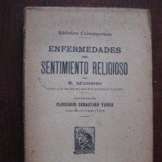 Libros antiguos: ENFERMEDADES DEL PENSAMIENTO. POR E. MURISIER. TRADUCIDO POR FLORENCIO SEBASTIÁN YARZA.. Lote 62893696