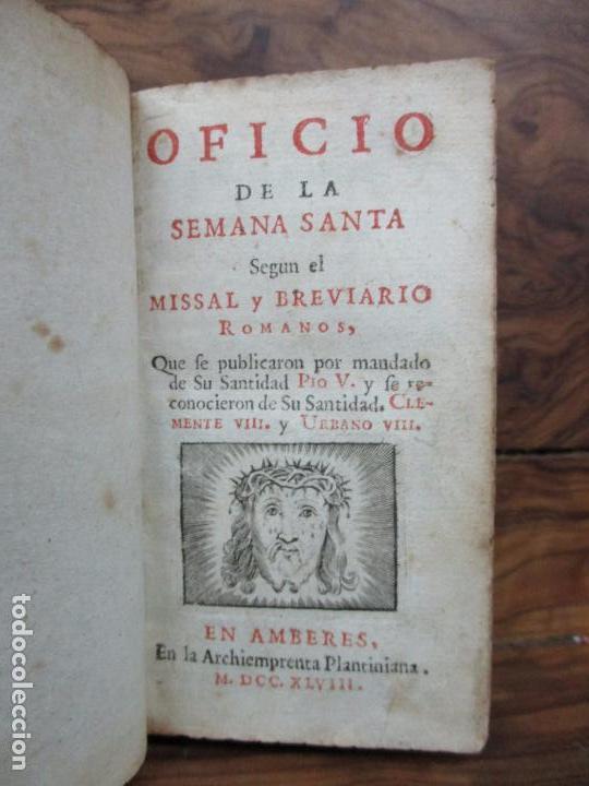 OFICIO DE LA SEMANA SANTA SEGUN EL MISSAL Y BREVIARIO ROMANOS. 1748. (Libros Antiguos, Raros y Curiosos - Religión)