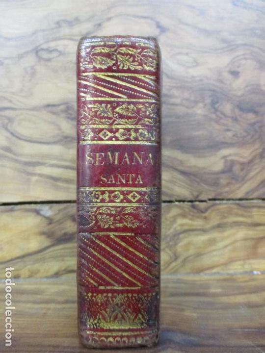Libros antiguos: OFICIO DE LA SEMANA SANTA SEGUN EL MISSAL Y BREVIARIO ROMANOS. 1748. - Foto 2 - 62968196
