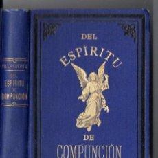 Libros antiguos: ELIODORO VILLAFUERTE : DEL ESPÍRITU DE COMPUNCIÓN (LIB. RELIGIOSA, 1890). Lote 62988476
