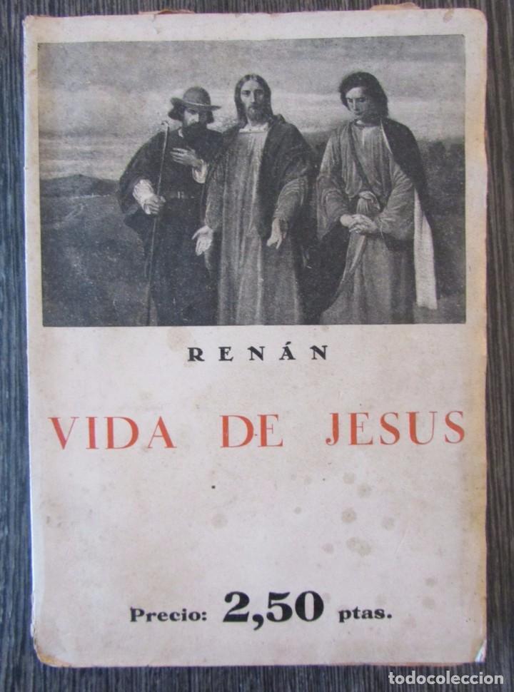 BIBLIOTECA DE BOLSILLO Nº 21. VIDA DE JESÚS. ERNESTO RENÁN, JUAN ESPAÑA. (Libros Antiguos, Raros y Curiosos - Religión)