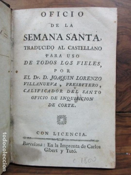 OFICIO DE LA SEMANA SANTA. C. 1800. (Libros Antiguos, Raros y Curiosos - Religión)