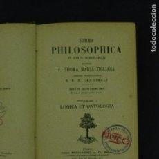 Libros antiguos: SUMMA PHILOSOPHICA IN USUM SCHOLARUM F. THOMA Mª ZIGLIARA VOLUMEN I 568 PAGINAS PARIS 1912 LR3577. Lote 63177428