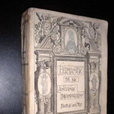 Libros antiguos: HERMANITAS DE LOS ANCIANOS DESAMPARADOS : BODAS DE ORO : MEMORIA: 1873-1923 / JOAQUIN PELAYO TORANZO. Lote 63198620