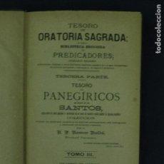 Libros antiguos: TESORO DE ORATORIA SAGRADA 3ª PARTE RAMON BULDÚ TOMO III 574 PAGINAS BARCELONA 1887 LR3583. Lote 63280356