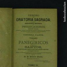 Libros antiguos: TESORO DE ORATORIA SAGRADA 3ª PARTE RAMON BULDÚ TOMO IV 635 PAGINAS BARCELONA 1887 LR3584. Lote 63280652