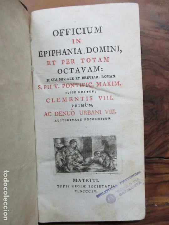 OFFICIUM IN EPIPHANIA DOMINI, ET PER TOTAM OCTAVAM: JUXTA MISSALE ET BREVIAR. ROMAN...1804. (Libros Antiguos, Raros y Curiosos - Religión)