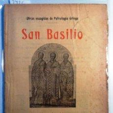 Libros antiguos: HOMILIA A LOS JOVENES SOBRE EL MODO DE SACAR PROVECHO A LA LITERATURA PAGANA. SAN BASILIO. Lote 63731819