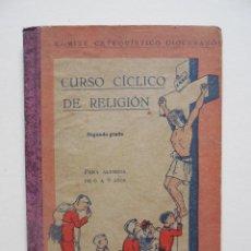 Libros antiguos: LIBRO CURSO CÍCLICO DE RELIGIÓN / . Lote 63806319