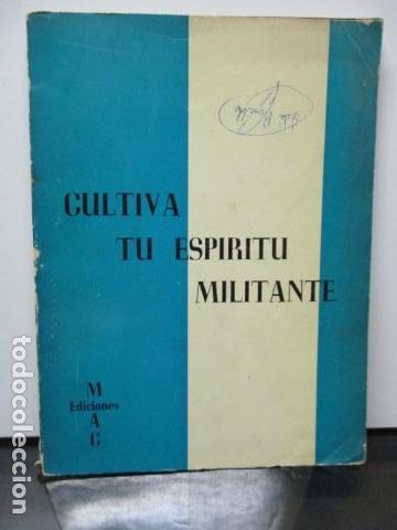 CULTIVA TU ESPÍRITU MILITANTE. CONSEJO NACIONAL MUJERES AC. (Libros Antiguos, Raros y Curiosos - Religión)